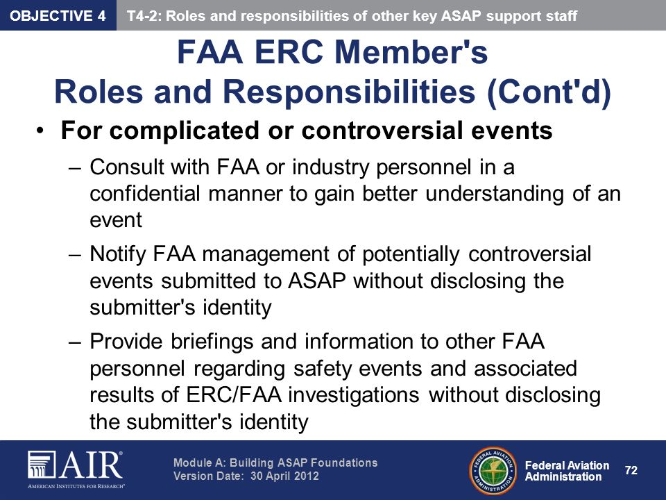 Federal Aviation Administration Module A: Building ASAP Foundations Version Date: 30 April 2012 72 FAA ERC Member's Roles and Responsibilities (Cont'd