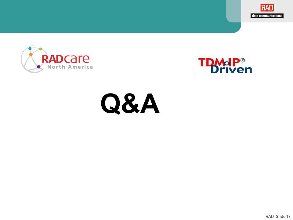 RAD Slide 17 Q&A