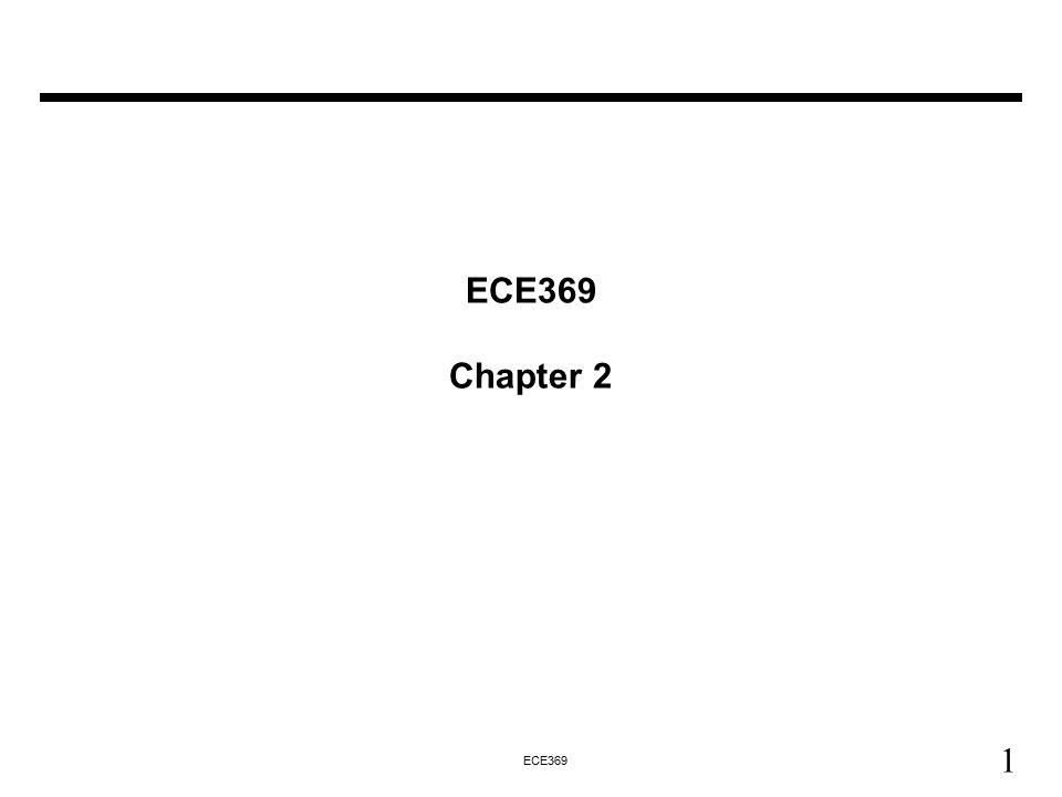 1 ECE369 ECE369 Chapter 2