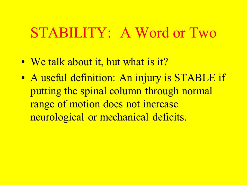 Three Column Theory of Denis Spinal column divided into an ANTERIOR, MIDDLE and POSTERIOR column.