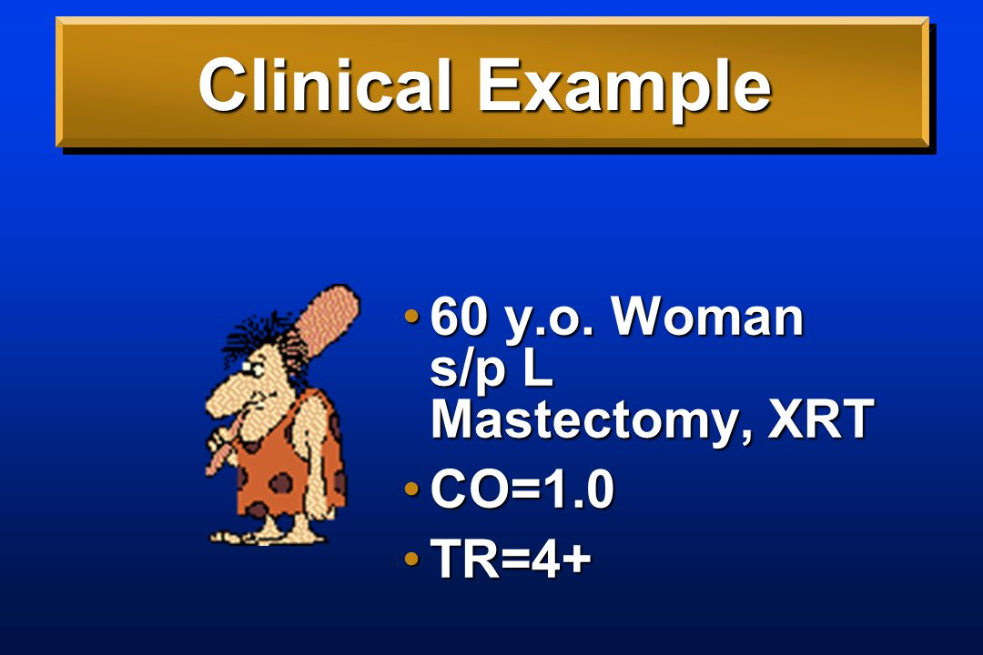 Clinical Example 60 y.o. Woman s/p L Mastectomy, XRT60 y.o.