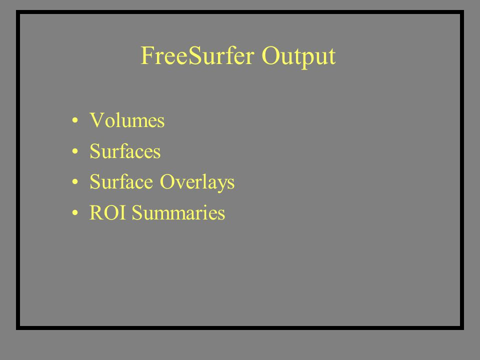 Other FreeSurfer File Formats Unique to FreeSurfer Surface: lh.white, lh.pial, lh.orig Curv: lh.curv, lh.sulc, lh.thickness Annotation: lh.aparc.annot Label: lh.pericalcarine.label