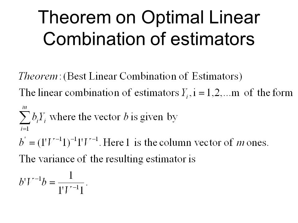 Theorem on Optimal Linear Combination of estimators