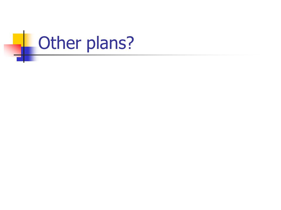 Other plans