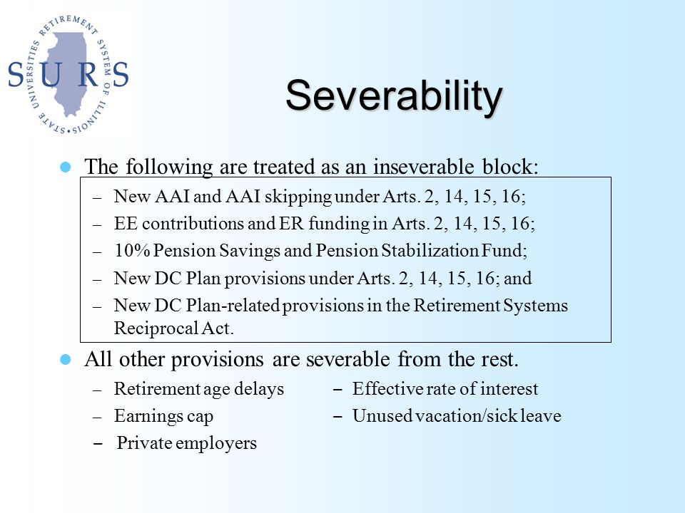 Severability The following are treated as an inseverable block: – New AAI and AAI skipping under Arts.