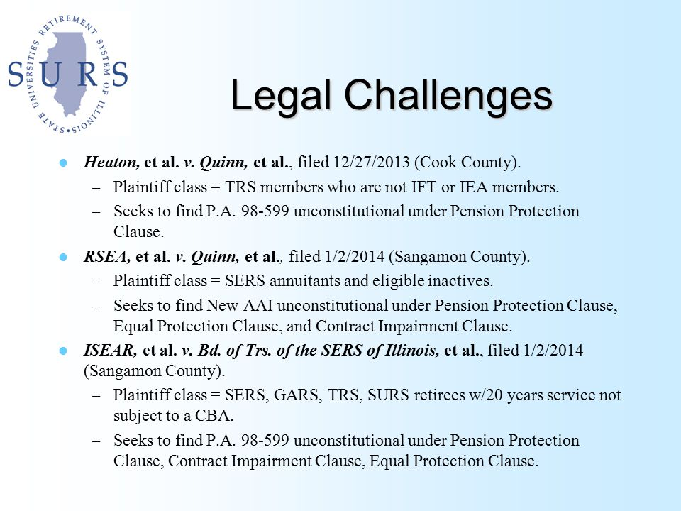 Legal Challenges Heaton, et al. v. Quinn, et al., filed 12/27/2013 (Cook County).