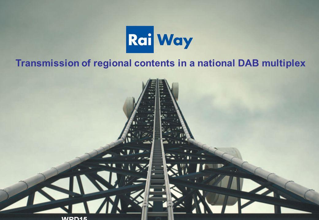 Page 11 BOZZA PER DISCUSSIONE Transmission of regional content in a national DAB multiplex