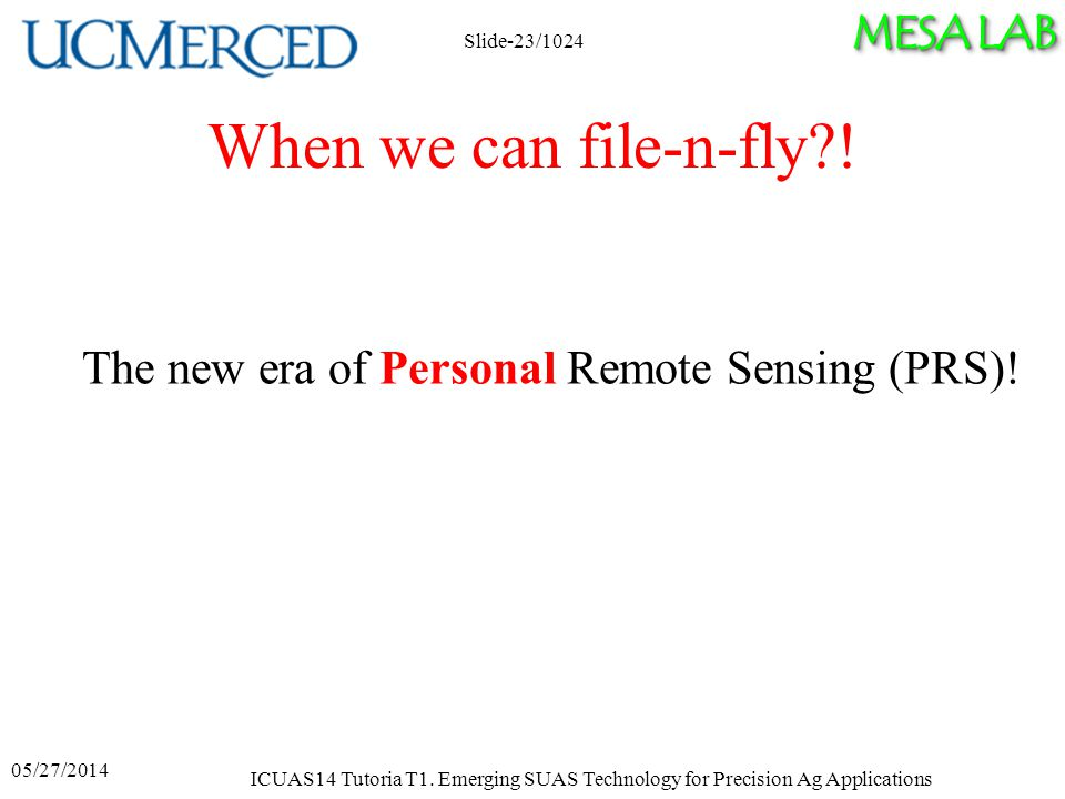 MESA LAB When we can file-n-fly . The new era of Personal Remote Sensing (PRS).