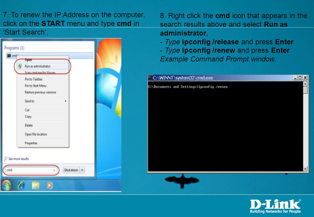 7.To renew the IP Address on the computer, click on the START menu and type cmd in 'Start Search'.
