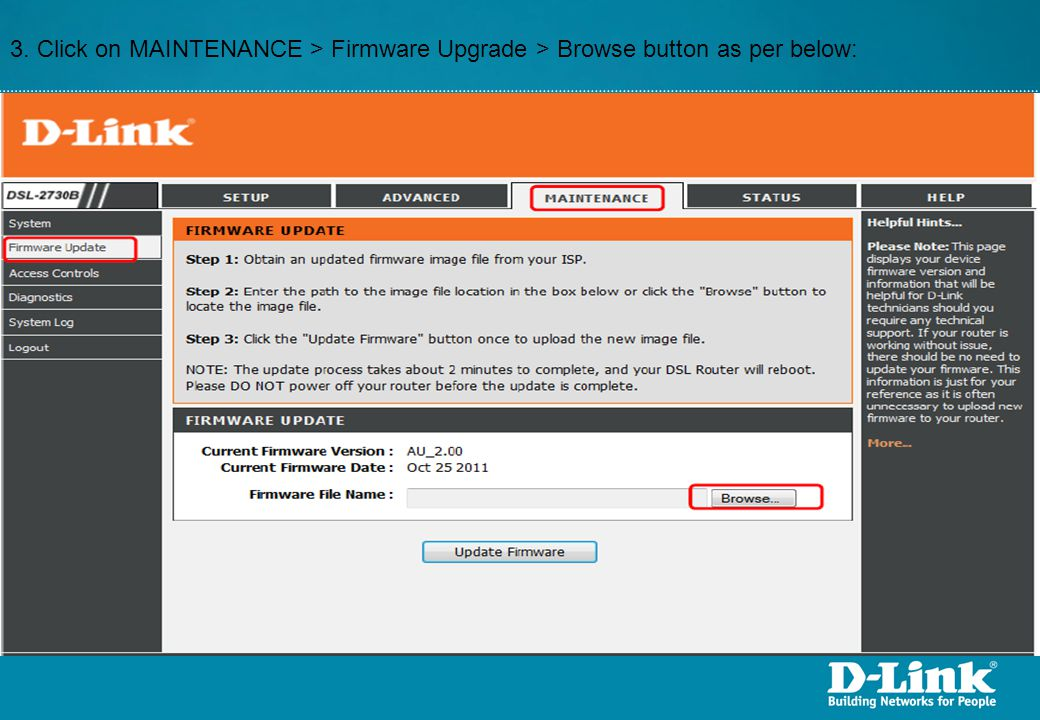 3. Click on MAINTENANCE > Firmware Upgrade > Browse button as per below: