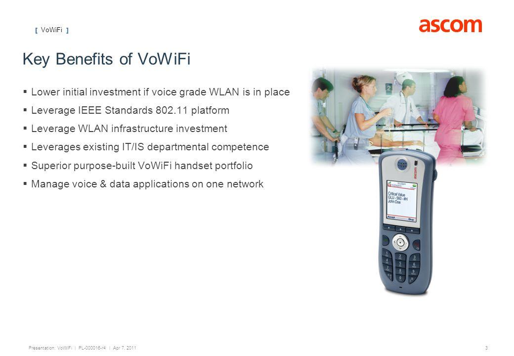 [ VoWiFi ] 4 Presentation: VoWiFi | PL-000016-r4 | Apr 7, 2011 Interoperability Partners Focus on Infrastructure [ IP-DECT & VoWiFi ] Distr.