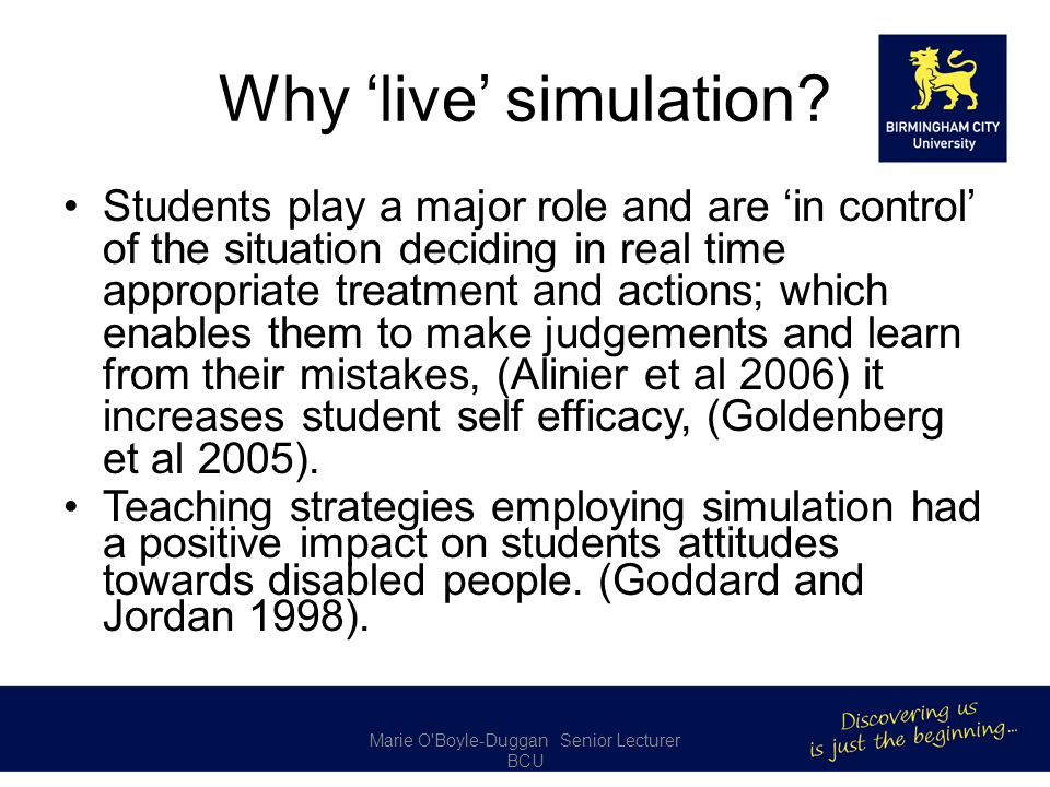 Why 'live' simulation.