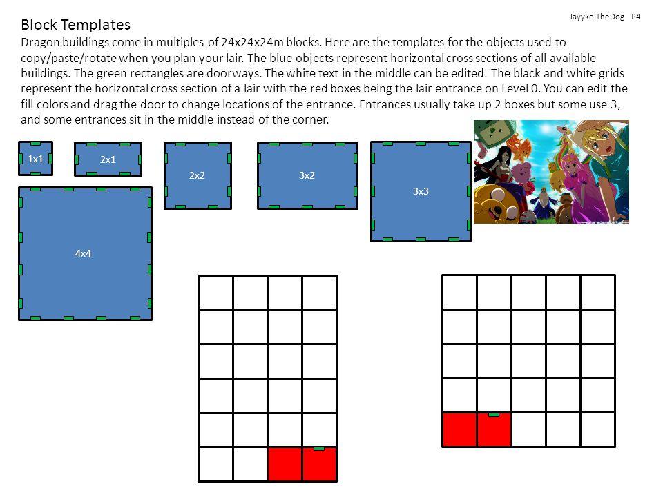 4x4 3x3 3x22x2 2x1 1x1 Block Templates Dragon buildings come in multiples of 24x24x24m blocks.