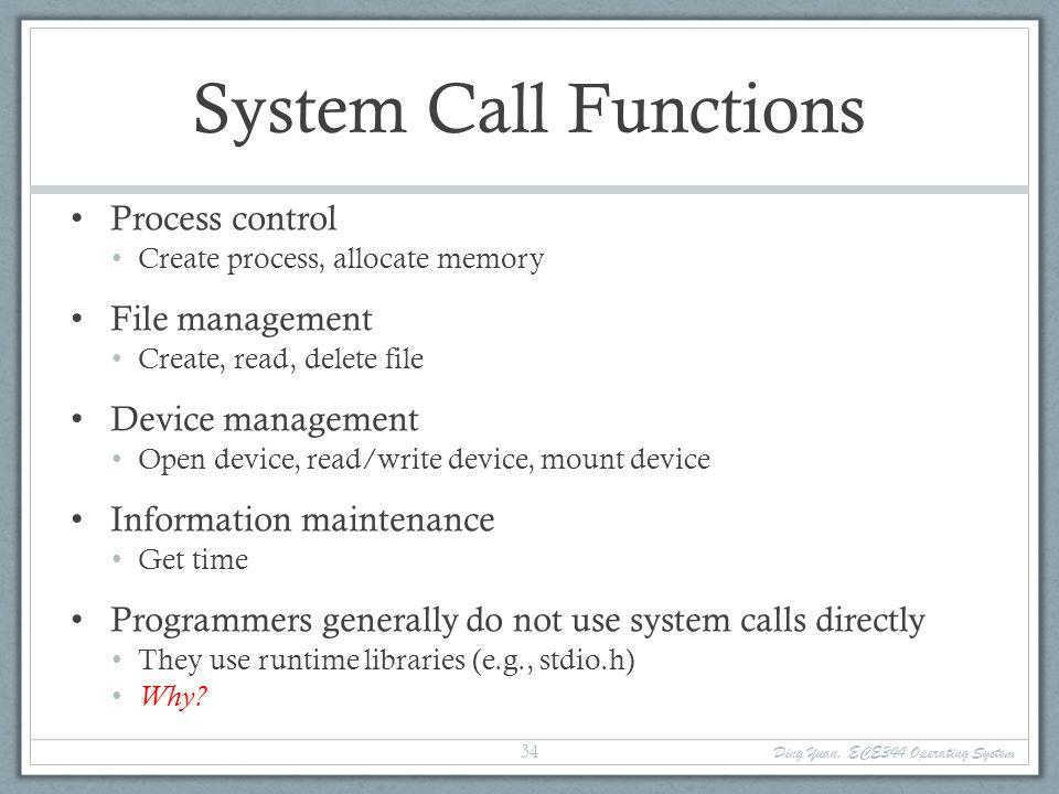 Function call Ding Yuan, ECE344 Operating System 35 main () { foo (10); } main: push $10 call foo....