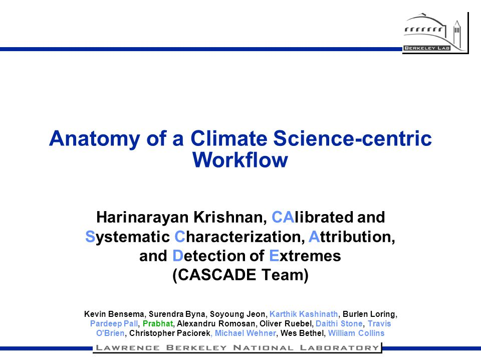 Analysis Infrastructure Tasks Development of new climate-centric algorithms and evaluation of current ones.