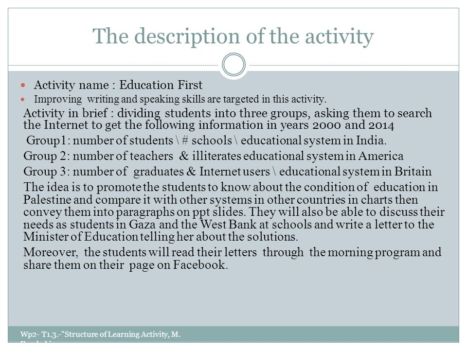 The description of the activity Wp2- T1.3.- Structure of Learning Activity, M.