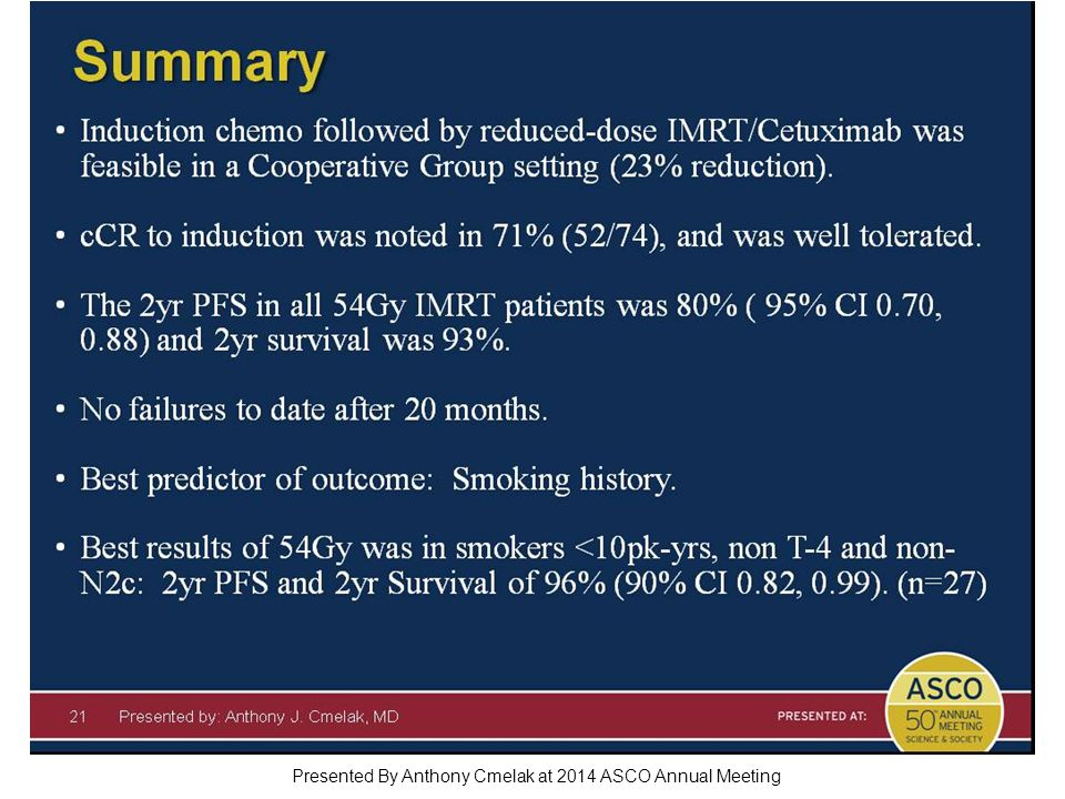 Summary Presented By Anthony Cmelak at 2014 ASCO Annual Meeting