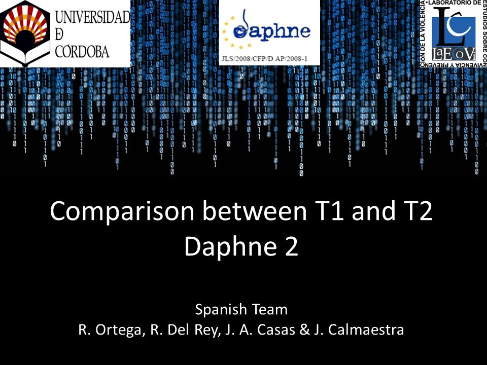 Comparison between T1 and T2 Daphne 2 Spanish Team R.