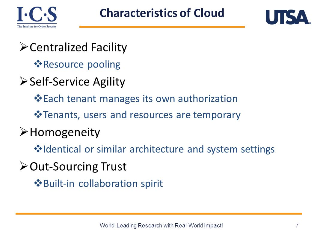 Characteristics of Cloud  Centralized Facility  Resource pooling  Self-Service Agility  Each tenant manages its own authorization  Tenants, users