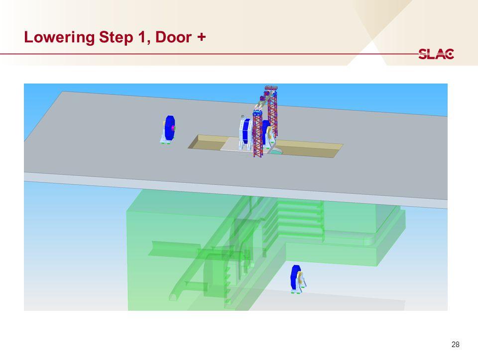 28 Lowering Step 1, Door +