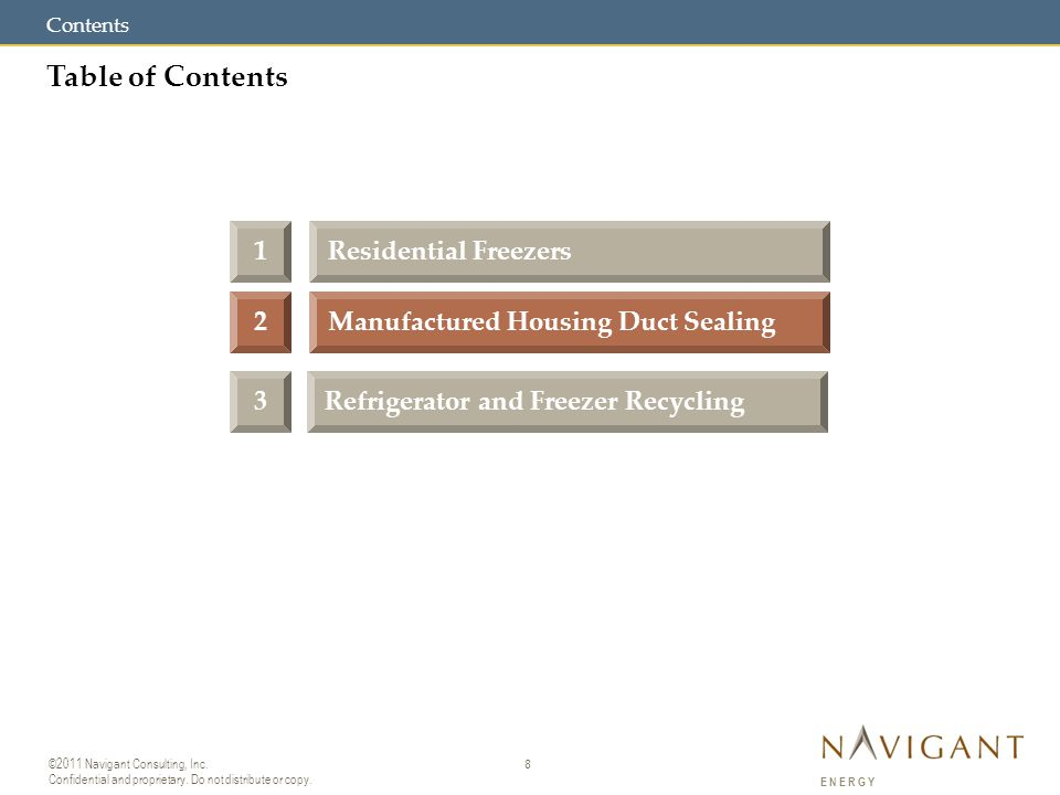 8 ©2011 Navigant Consulting, Inc. Confidential and proprietary.