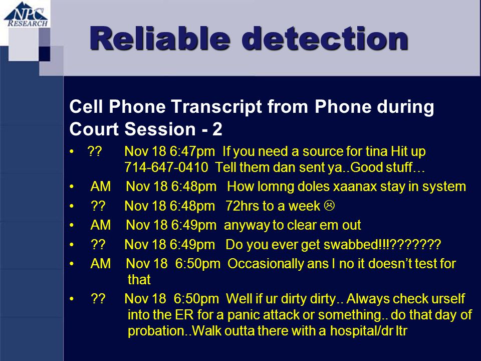 Reliable detection Cell Phone Transcript from Phone during Court Session - 2 ?? Nov 18 6:47pm If you need a source for tina Hit up 714-647-0410 Tell t