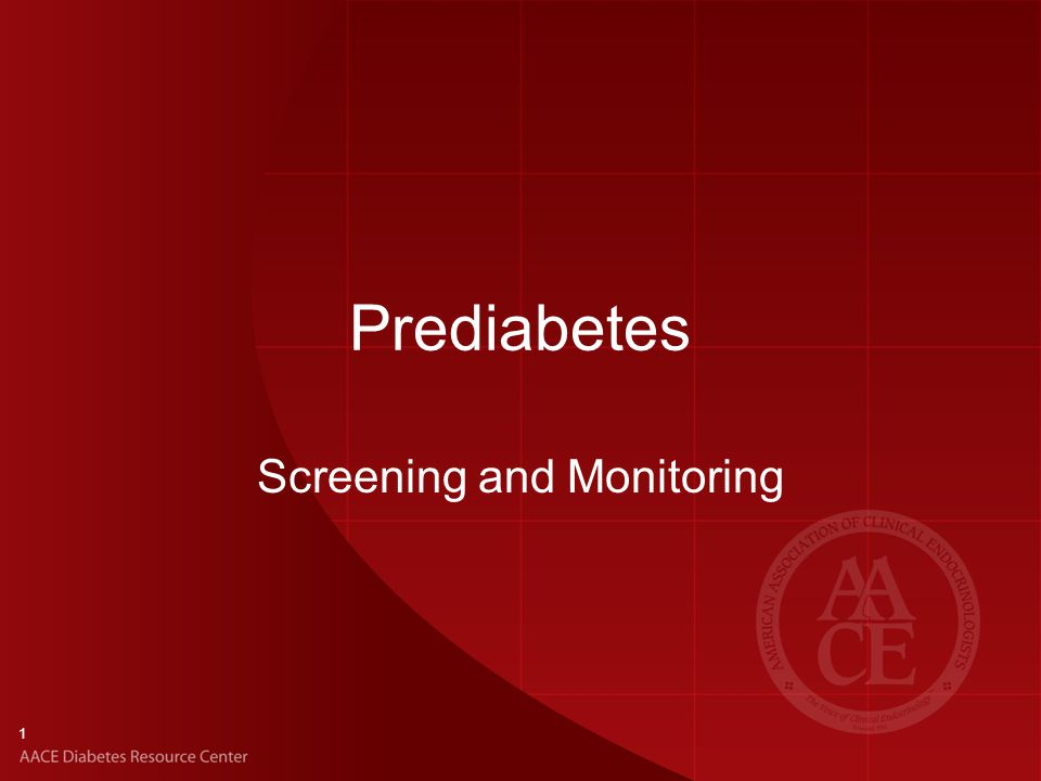 1 Prediabetes Screening and Monitoring