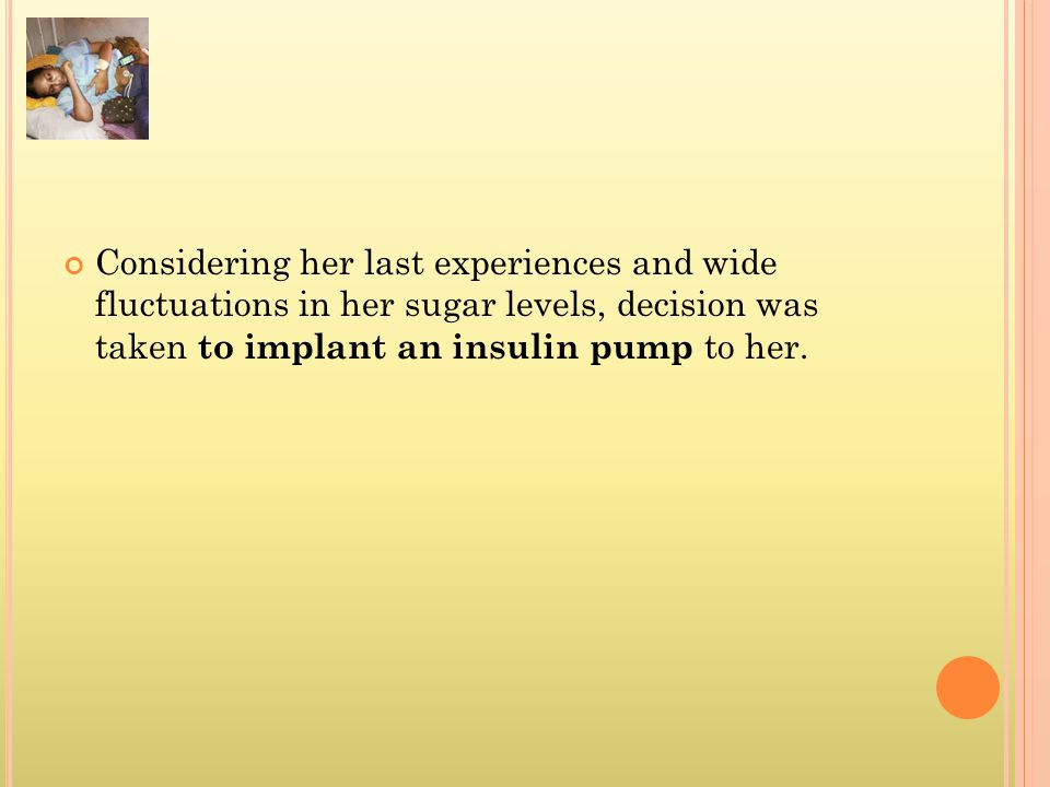 INSULIN PUMP IN OUR PATIENT AT J.J.HOSPITAL