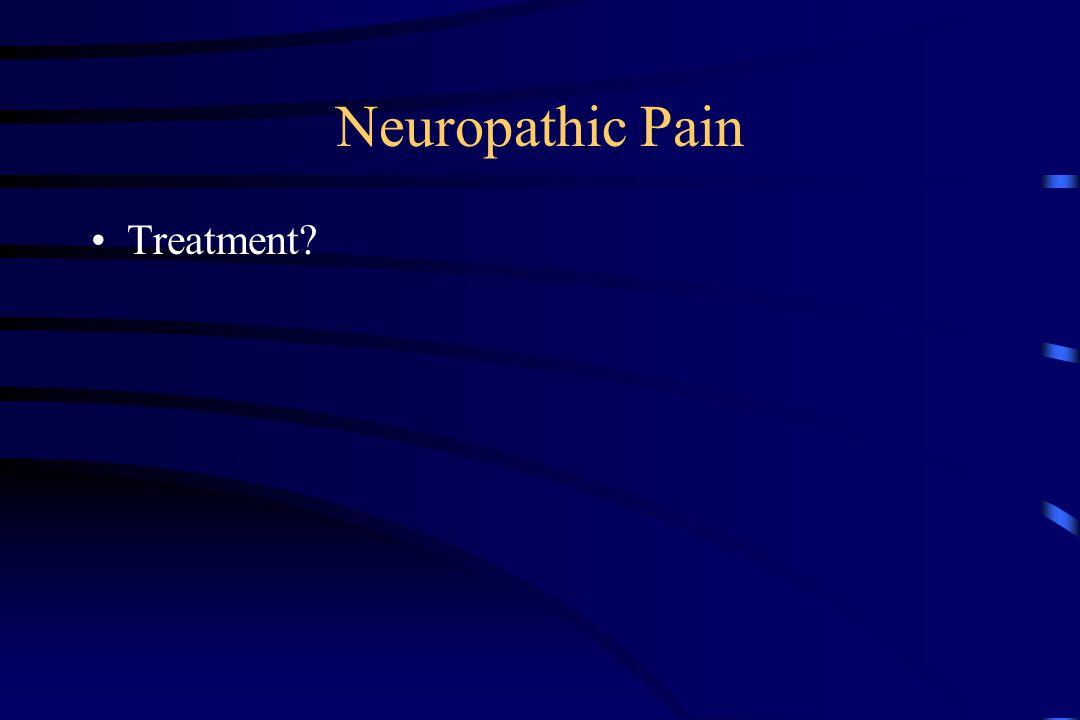 Neuropathic Pain Treatment?