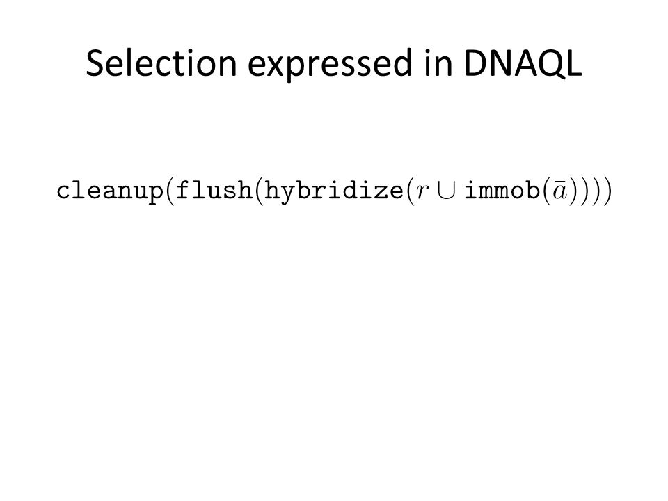 Selection expressed in DNAQL