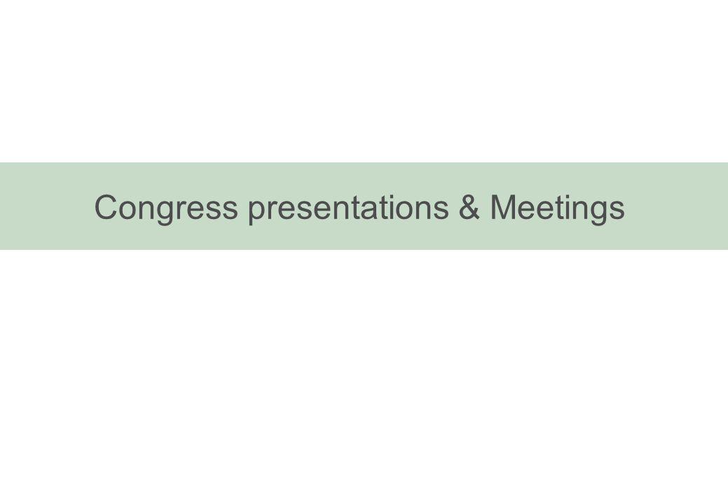 Congress presentations & Meetings