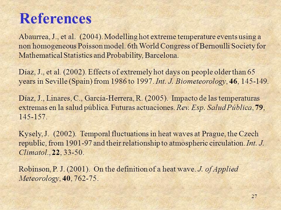 27 References Abaurrea, J., et al. (2004).