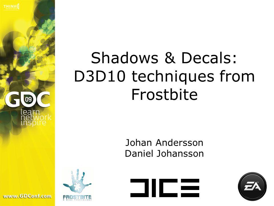 Single-pass Stable Cascaded Bounding Box Shadow Maps (SSCBBSM?!) Johan Andersson