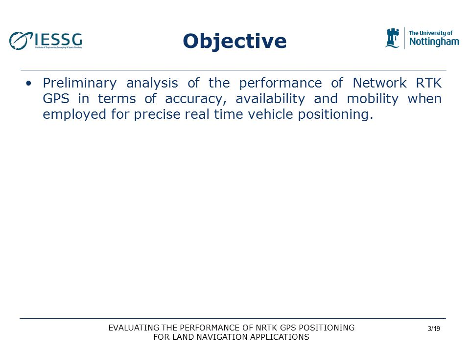 14/19 EVALUATING THE PERFORMANCE OF NRTK GPS POSITIONING FOR LAND NAVIGATION APPLICATIONS Availability and Mobility Results (6) In terms of mobility, SmartNet allowed high rate fixed positions in all the tested environments and at any speed the probe van travelled (between 0 and 70 mph).