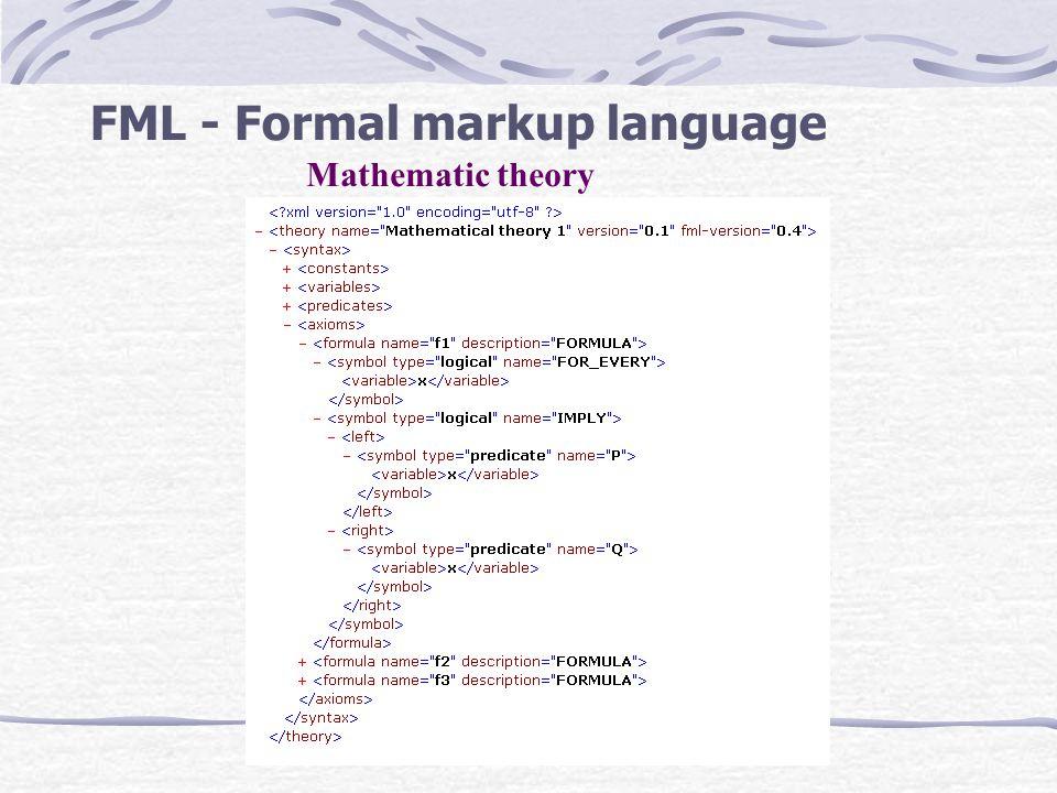 FML - Formal markup language Mathematic theory