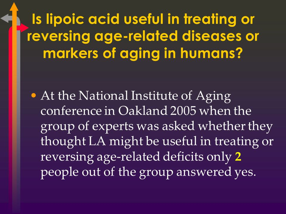Is lipoic acid useful in treating or reversing age-related diseases or markers of aging in humans.
