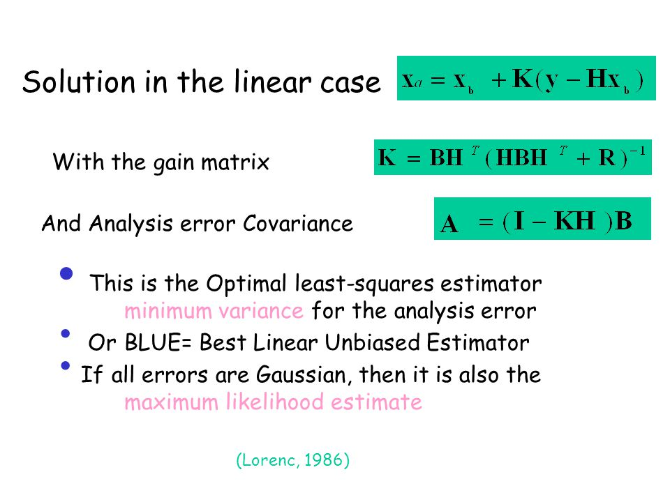 These data assimilation equations can be applied….