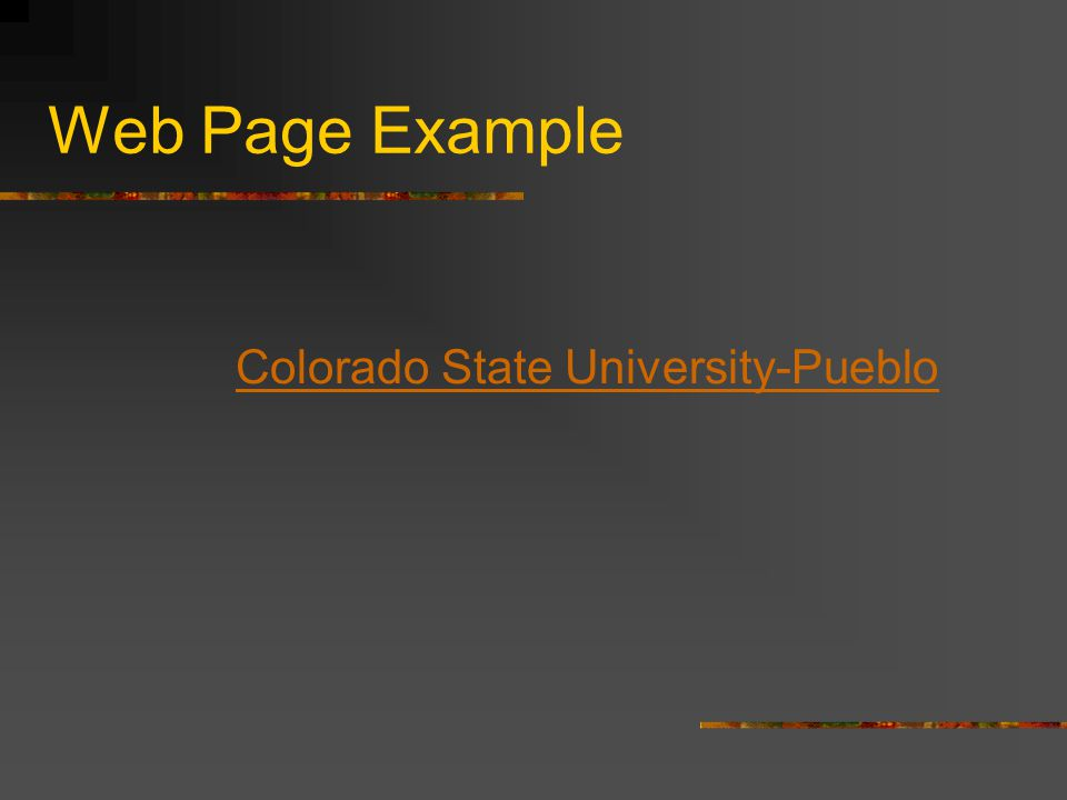 Web Page Example Colorado State University-Pueblo