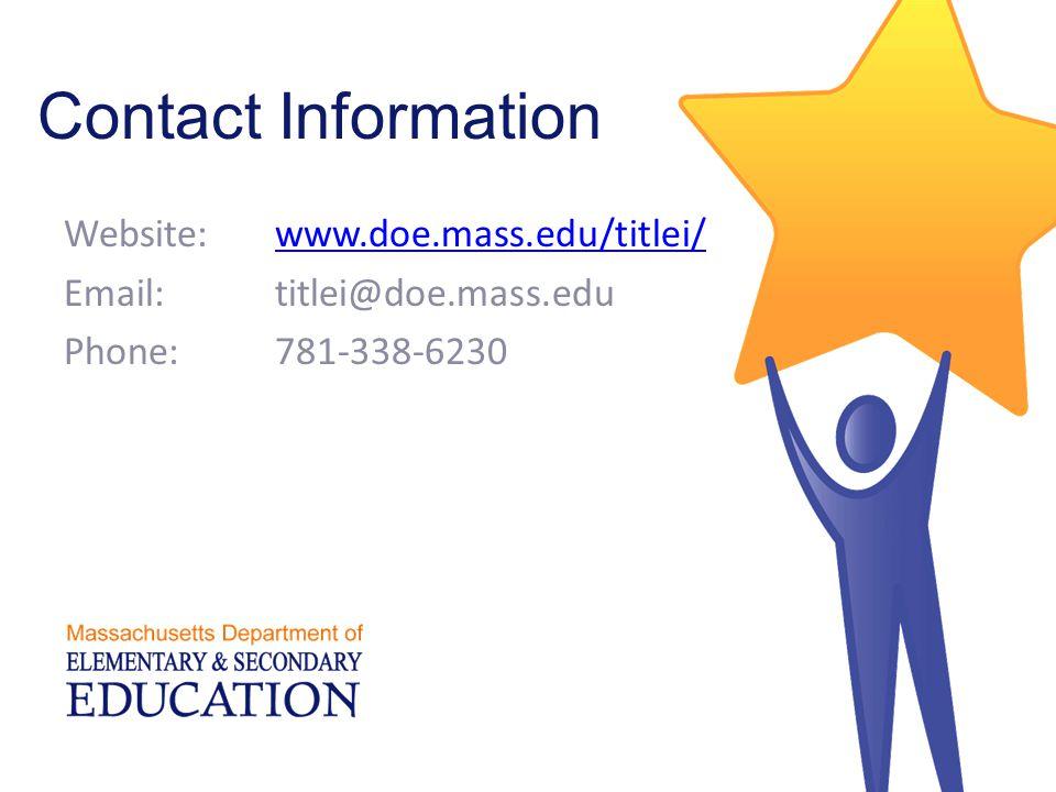 Contact Information Website:www.doe.mass.edu/titlei/www.doe.mass.edu/titlei/ Email:titlei@doe.mass.edu Phone:781-338-6230