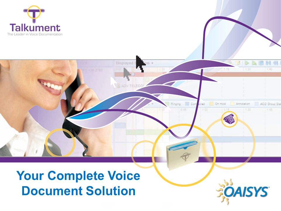 www.oaisys.com Your Complete Voice Document Solution