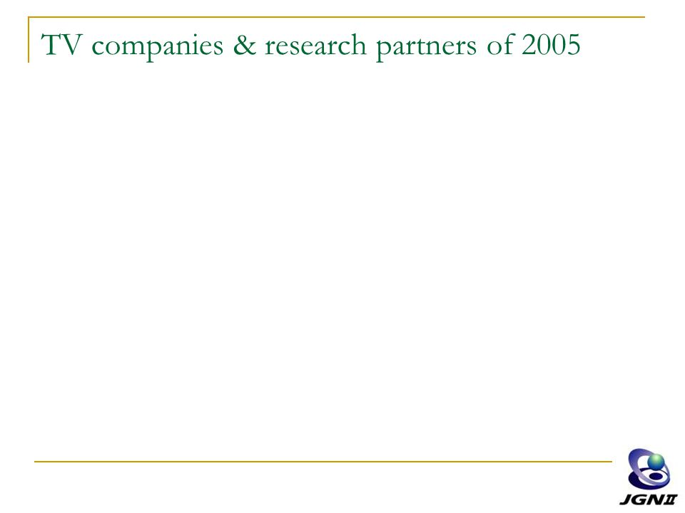 TV companies & research partners of 2005