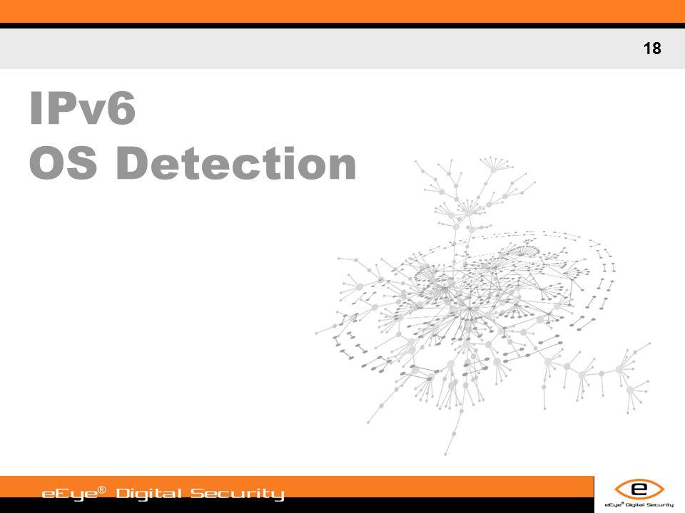18 IPv6 OS Detection