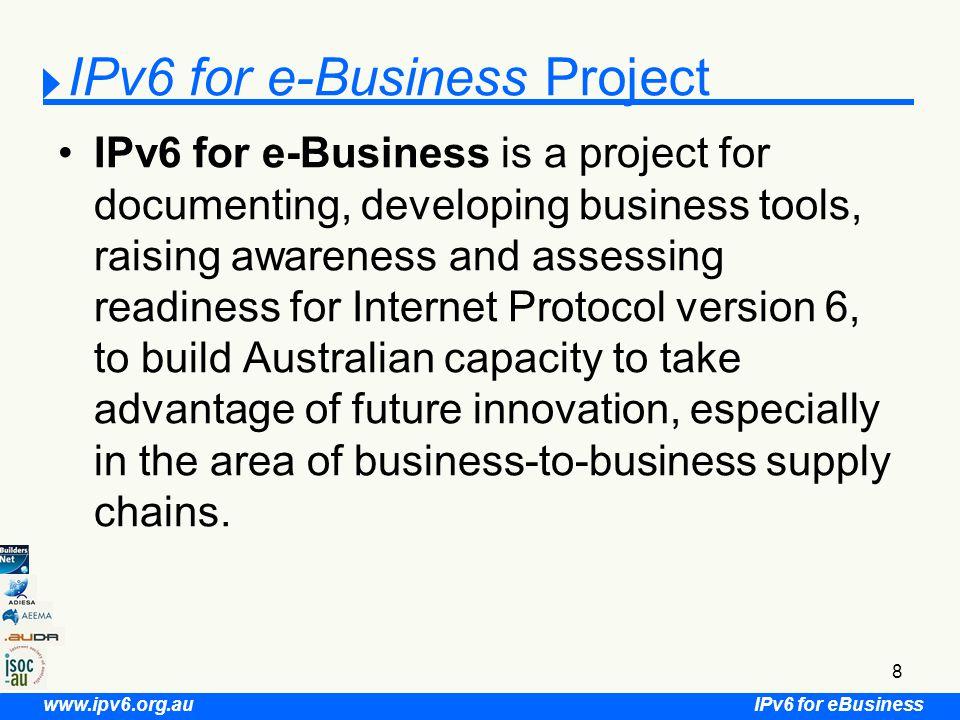 IPv6 for eBusiness www.ipv6.org.au 49 IPv6e-B Infrastructure Presented by Tony Hill President Internet Society of Australia Chair ISOC-AU IPv6 SIG