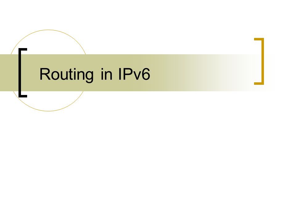 Routing in IPv6