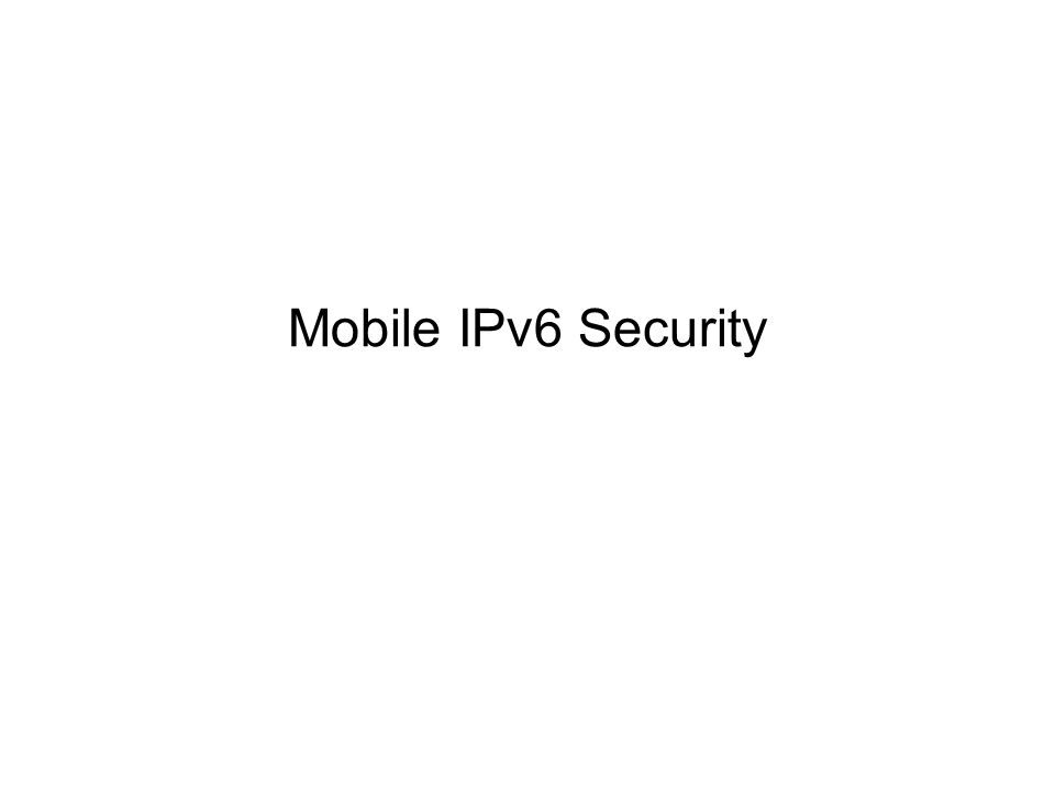 Mobile IPv6 Security
