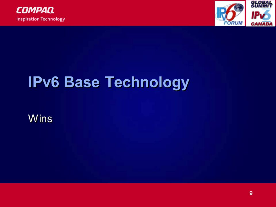9 IPv6 Base Technology Wins