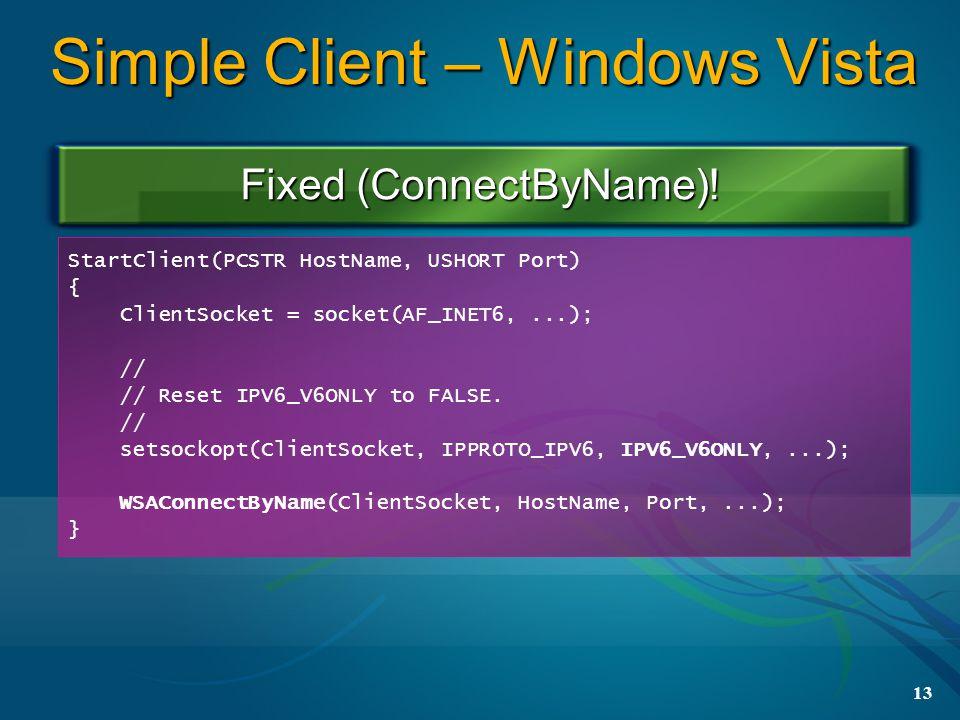 13 Simple Client – Windows Vista Fixed (ConnectByName).