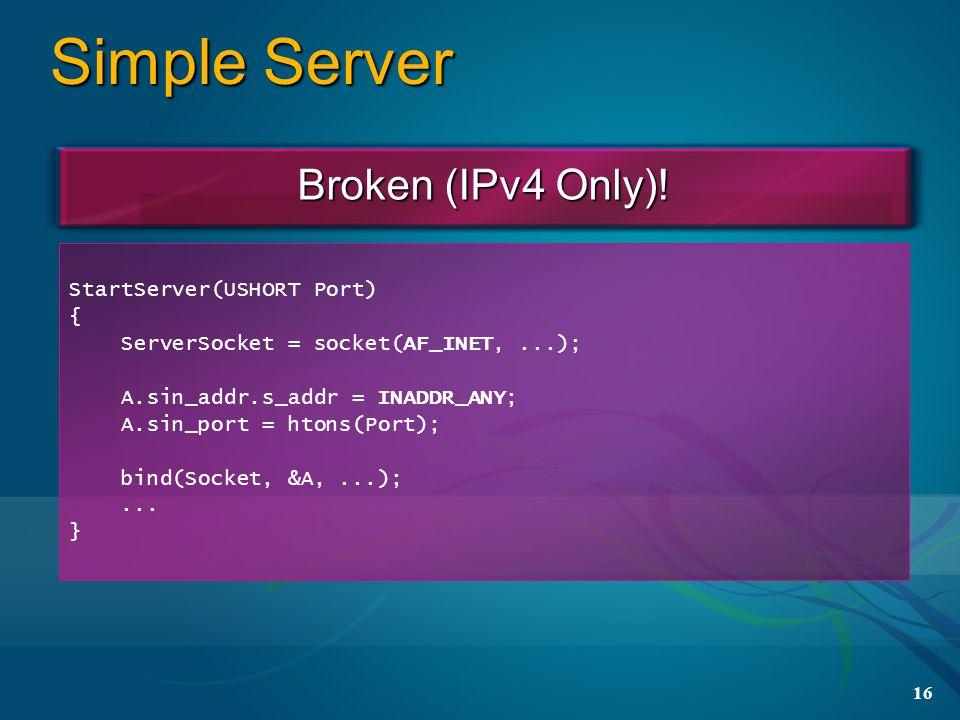 16 Simple Server Broken (IPv4 Only).