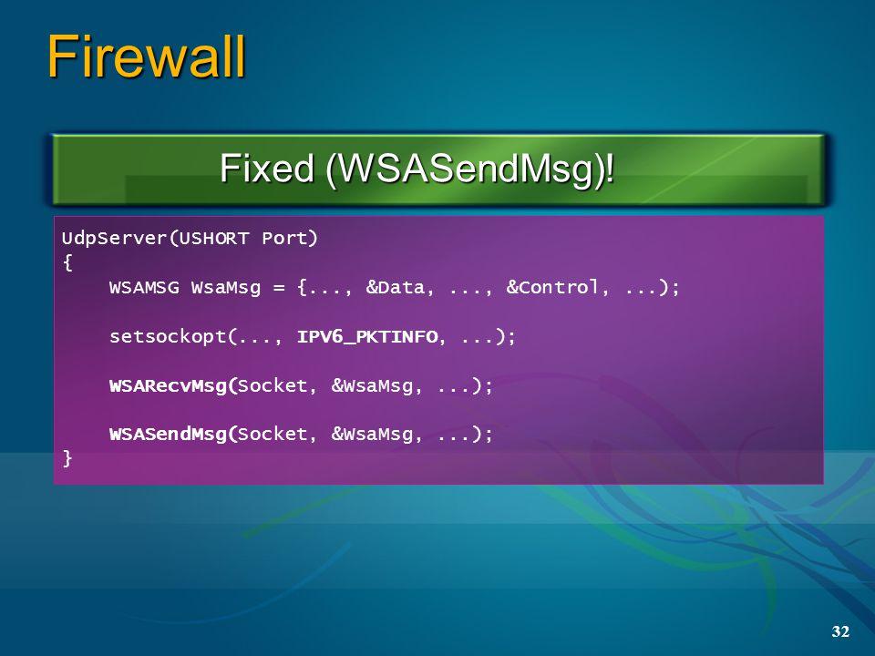 32 Firewall Fixed (WSASendMsg).