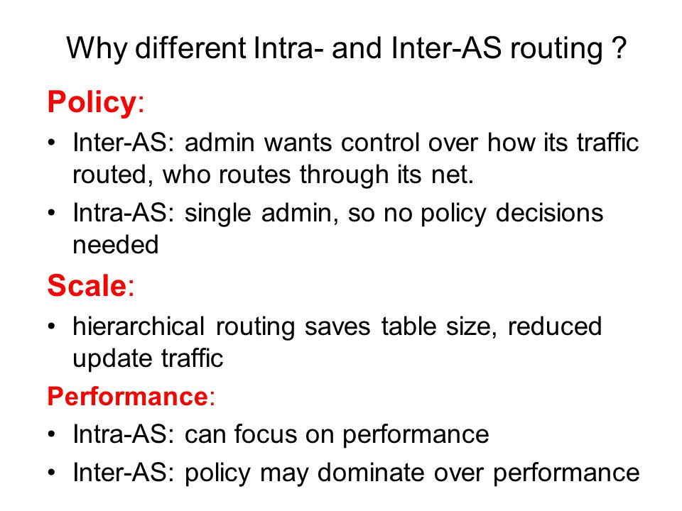 Why different Intra- and Inter-AS routing .